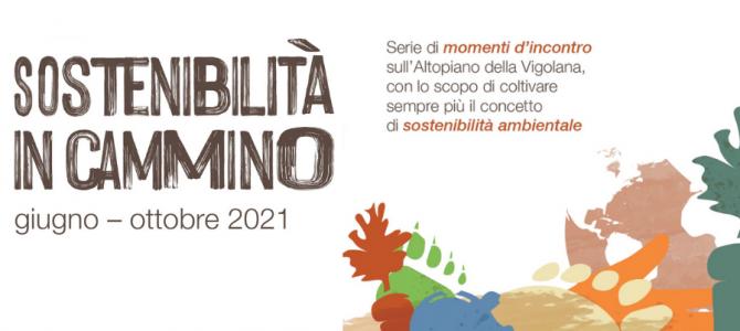Sostenibilità in cammino – un estate di eventi sull'Altopiano della Vigolana